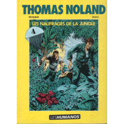 Thomas Noland (4) - Les naufragés de la jungle