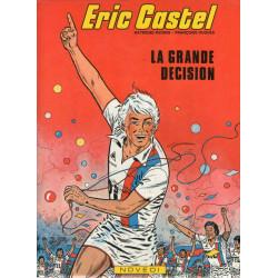 Eric Castel (8) - La grande décision