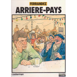 Ferrandez - Arrière-Pays
