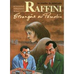 Les enquêtes du commissaire Raffini (5) - Etrangère au paradis