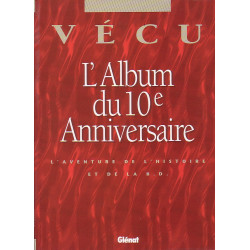 L'album du 10e anniversaire de la collection Vecu (HC)