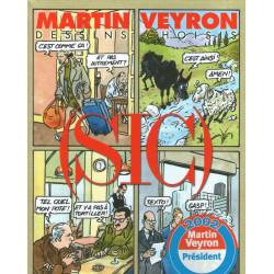 Dessins choisis (1) - Martin Veyron - SIC
