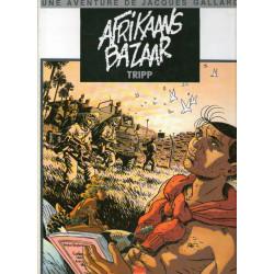 Une aventure de Jacques Gallard (4) - Afrikaans bazaar