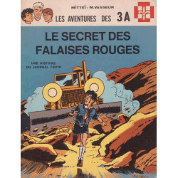 Les aventures des 3 A (3) - Le secret des falaises rouges