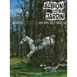 Les fils de l'aigle (10) - Albion côté jardin