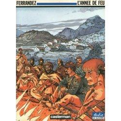 Carnets d'Orient (2) - L'année de feu