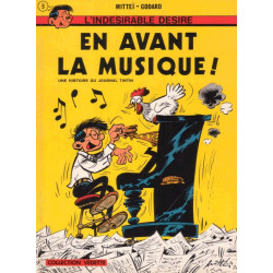 L'indésirable Désiré (3) - En avant la musique