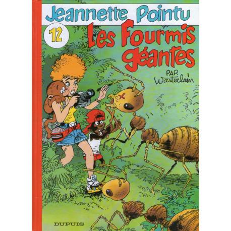 1-jeannette-pointu-12-les-fourmis-geantes