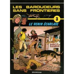 Les baroudeurs sans frontières (3) - Le venin écarlate