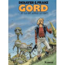 Gord (1) - Et ils ont appris le vent