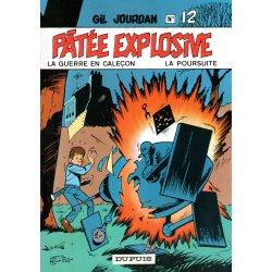 Gil Jourdan (12) - Patée explosive - La guerre en caleçon - La poursuite