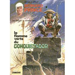 Bernard Prince (8) - La flamme verte du Conquistador