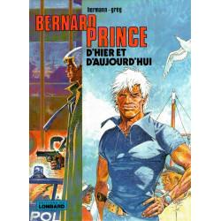 Bernard Prince d'hier et d'aujourd'hui (HS)