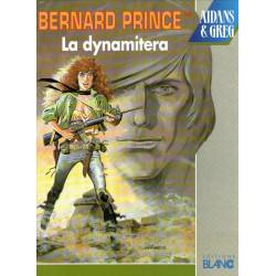 Bernard Prince (16) - La dynamitera
