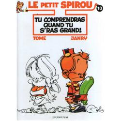 Le petit Spirou (10) - Tu comprendras quand tu s'ras grand