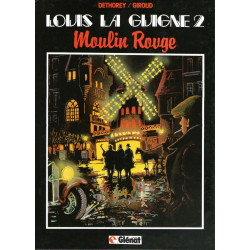 Louis la Guigne (2) - Moulin Rouge