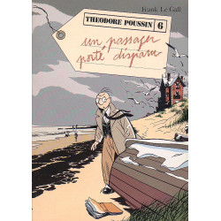 Théodore Poussin (6) - Un passager porté disparu