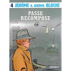 Jérôme K Jérôme Bloche (4) - Passé recomposé
