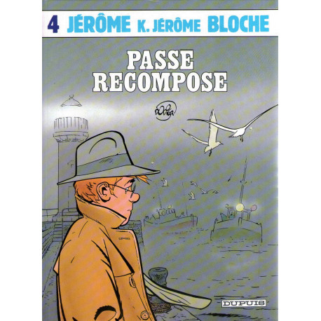 1-jerome-k-jerome-bloche-4-passe-recompose