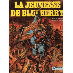 Blueberry (17) - La jeunesse de Blueberry (1)
