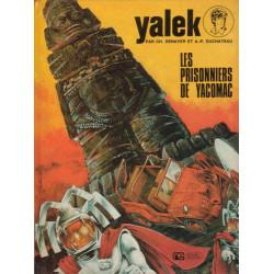 Yalek (4) - Les prisonniers de Yacomac