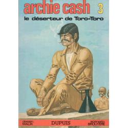 Archie Cash (3) - Le déserteur de Toro-Toro