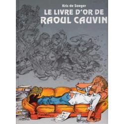 Le livre d'or de Raoul Cauvin