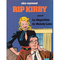 Rip Kirby (6) - La disparue de Melody Lane