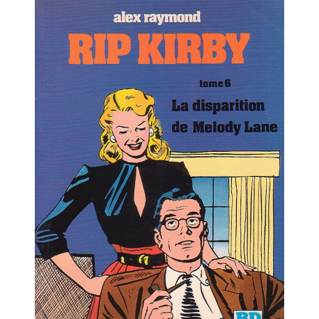 1-rip-kirby-6-la-disparue-de-melody-lane