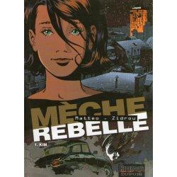 Mèche rebelle (1) - Kim