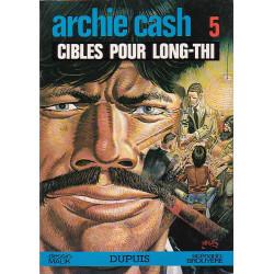 Archie Cash (5) - Cibles pour Long-Thi