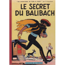 Pom et Teddy (3) - Le secret du Balibach