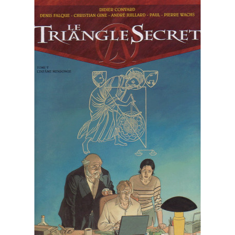 1-le-triangle-secret-5-l-infame-mensonge