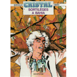 Cristal (4) - Sortilèges à Bahia