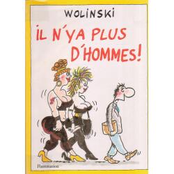 Wolinski - Il n'y a plus d'hommes (1)