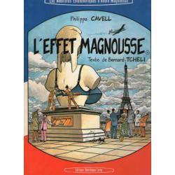 Les aventures énigmatiques d'André Magnousse (1) - L'effet Magnousse
