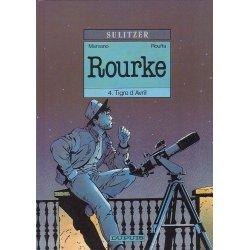 Rourke (4) - Tigre d'avril