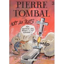 Pierre Tombal (3) - Mort aux dents