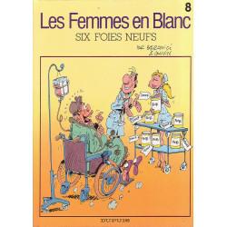 Les femmes en blanc (8) - Six foies neufs