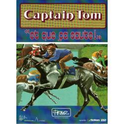 Captain Tom (1) - Et que ça saute