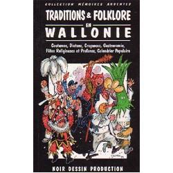 Collection mémoire ardentes - Traditions et folklore en Wallonie