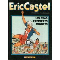Eric Castel (9) - Les cinq premières minutes