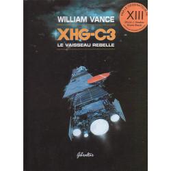XHG-C3 (1) - William Vance - Le vaisseau rebelle
