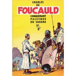Charles de Foucauld - Conquérant pacifique du Sahara