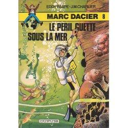 Marc Dacier (8) série 2 - Le péril guette sous la mer