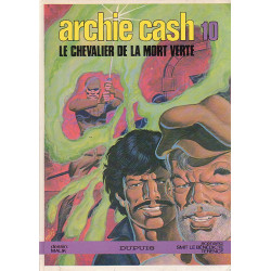 Archie Cash (10) - Le chevalier de la mort verte