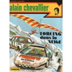 Alain Chevallier (10) - Forcing dans la neige