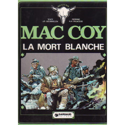 Mac Coy (6) - La mort blanche