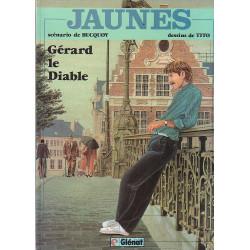 Jaunes (2) - Gérard le diable