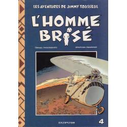 Jimmy Tousseul (4) - L'homme brisé